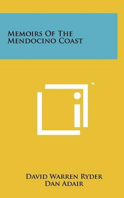 Memoirs of the Mendocino Coast