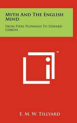 Myth and the English Mind: From Piers Plowman to Edward Gibbon