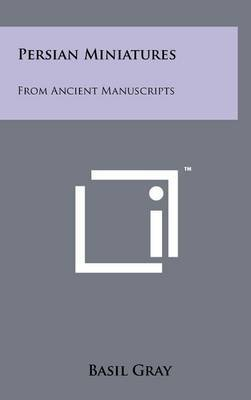 Persian Miniatures: From Ancient Manuscripts
