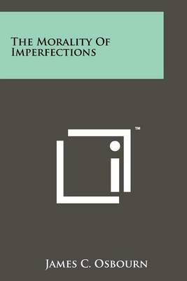The Morality of Imperfections