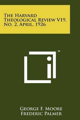 The Harvard Theological Review V19, No. 2, April, 1926