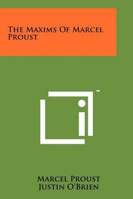 The Maxims of Marcel Proust