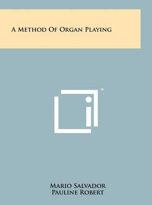 A Method of Organ Playing