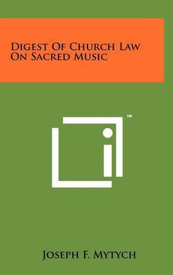 Digest of Church Law on Sacred Music