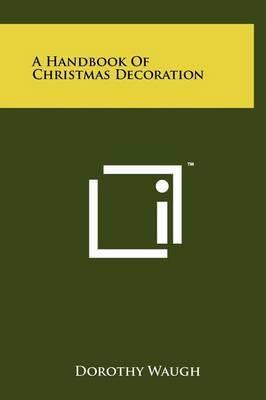 A Handbook of Christmas Decoration