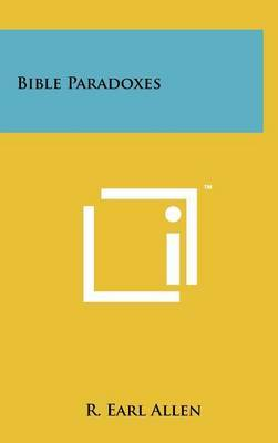 Bible Paradoxes