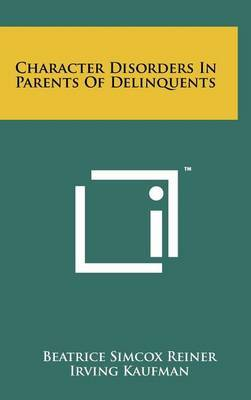 Character Disorders in Parents of Delinquents