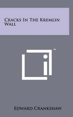 Cracks in the Kremlin Wall
