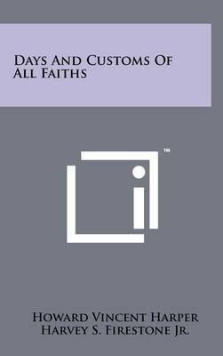 Days and Customs of All Faiths