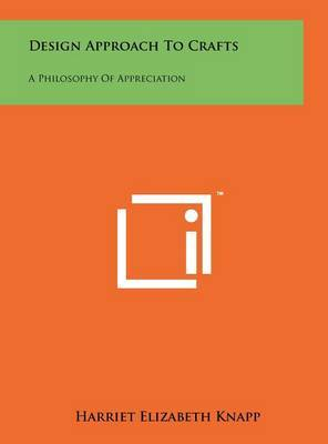 Design Approach to Crafts: A Philosophy of Appreciation