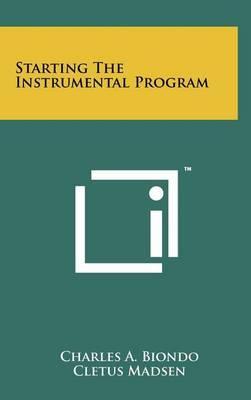Starting the Instrumental Program