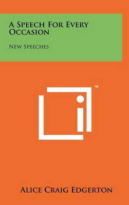 A Speech for Every Occasion: New Speeches