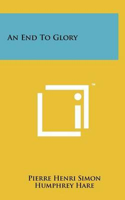 An End to Glory
