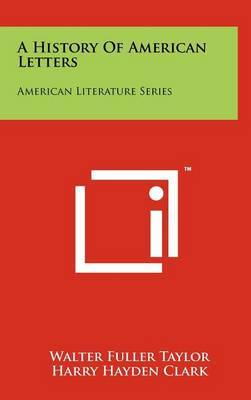 A History of American Letters: American Literature Series