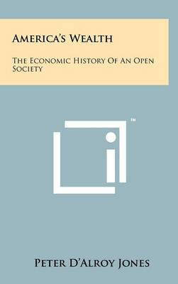 America's Wealth: The Economic History of an Open Society
