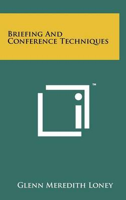 Briefing and Conference Techniques