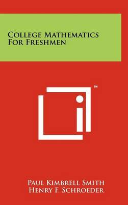 College Mathematics for Freshmen