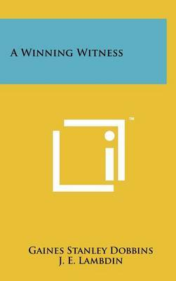 A Winning Witness