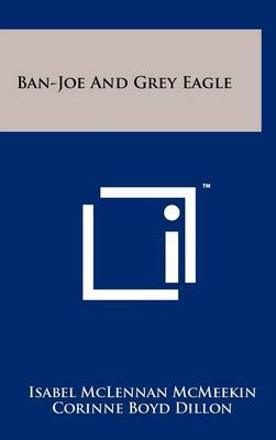 Ban-Joe and Grey Eagle