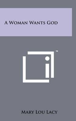 A Woman Wants God