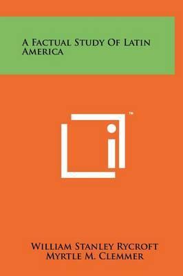 A Factual Study of Latin America