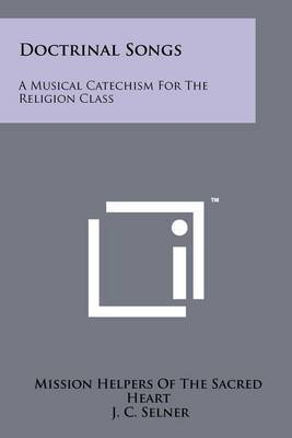 Doctrinal Songs: A Musical Catechism for the Religion Class