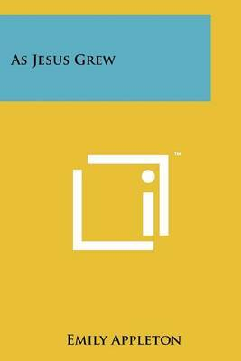As Jesus Grew