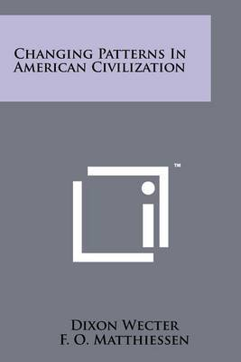 Changing Patterns in American Civilization