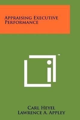 Appraising Executive Performance