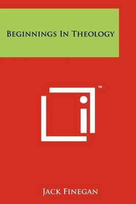 Beginnings in Theology