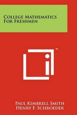 College Mathematics for Freshmen