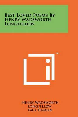 Best Loved Poems by Henry Wadsworth Longfellow