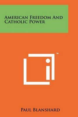 American Freedom and Catholic Power