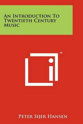 An Introduction to Twentieth Century Music