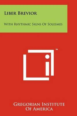 Liber Brevior: With Rhythmic Signs of Solesmes