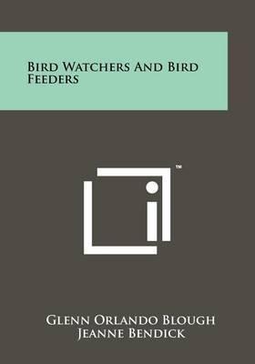 Bird Watchers and Bird Feeders