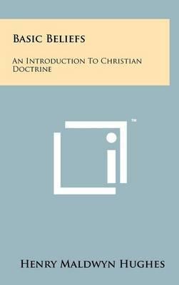Basic Beliefs: An Introduction to Christian Doctrine