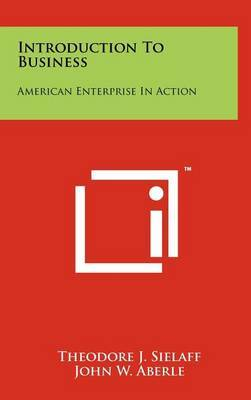 Introduction to Business: American Enterprise in Action