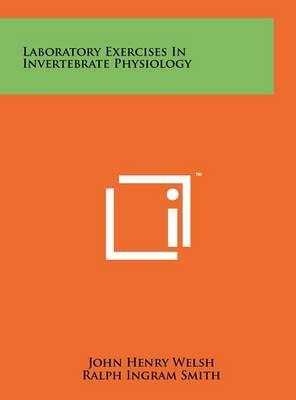 Laboratory Exercises in Invertebrate Physiology