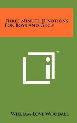 Three Minute Devotions for Boys and Girls