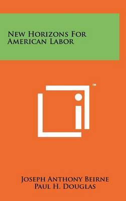New Horizons for American Labor