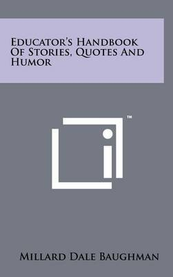 Educator's Handbook of Stories, Quotes and Humor