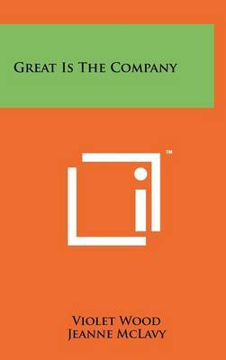 Great Is the Company