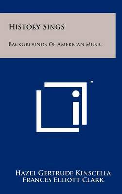 History Sings: Backgrounds of American Music