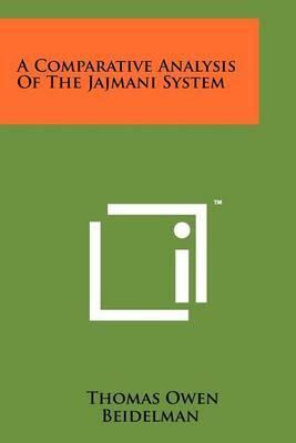 A Comparative Analysis of the Jajmani System