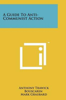 A Guide to Anti-Communist Action