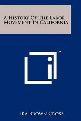A History of the Labor Movement in California