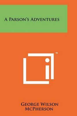 A Parson's Adventures