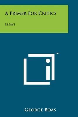 A Primer for Critics: Essays