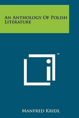 An Anthology of Polish Literature